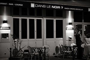 Restaurant Dans le Noir